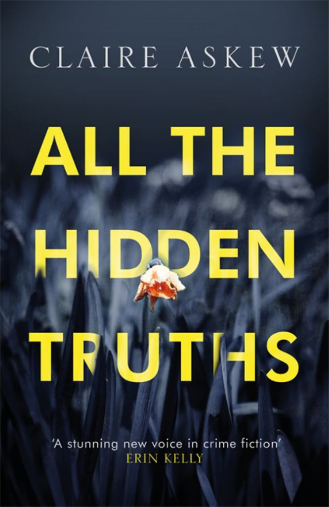 All the Hidden Truths  by Claire Askew - 9781473673038