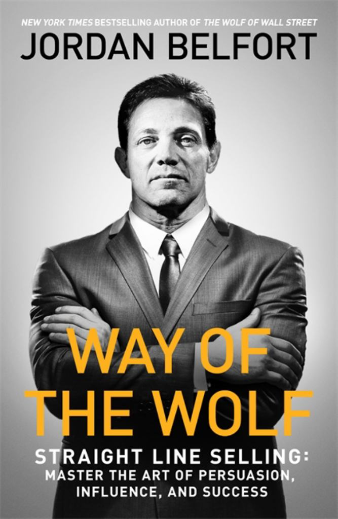 Way of the Wolf  by Jordan Belfort - 9781473674813