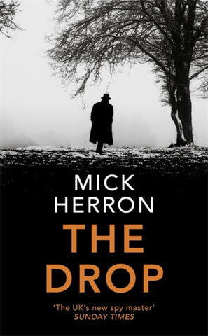 The Drop  by Mick Herron - 9781473678309