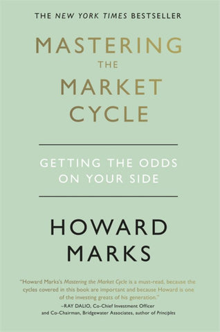Mastering the Market Cycle  -