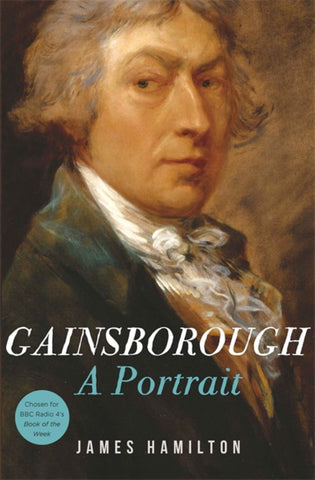 Gainsborough  by James Hamilton - 9781474600521