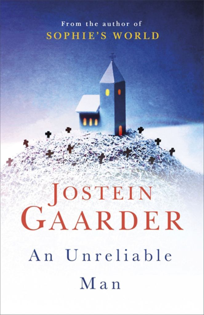 An Unreliable Man  by Jostein Gaarder - 9781474605823