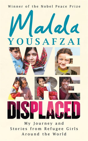 We Are Displaced  by Malala Yousafzai - 9781474610049