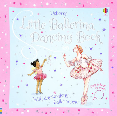Little Ballerina Dancing Book  by Fiona Watt - 9781474927468
