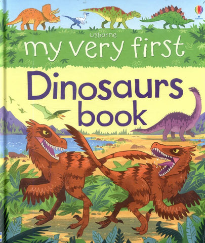 My Very First Dinosaurs Book  by Alex Frith - 9781474931724