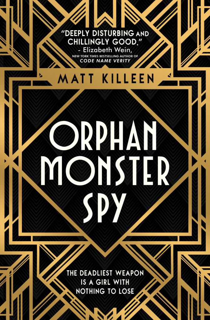 Orphan Monster Spy  -