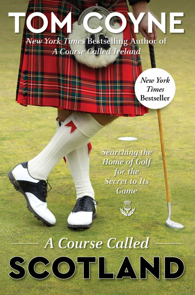 A Course Called Scotland  -