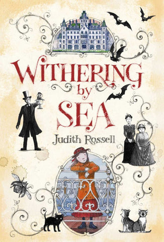 Withering-By-Sea  by Judith Rossell (Illustrator) - 9781481443678