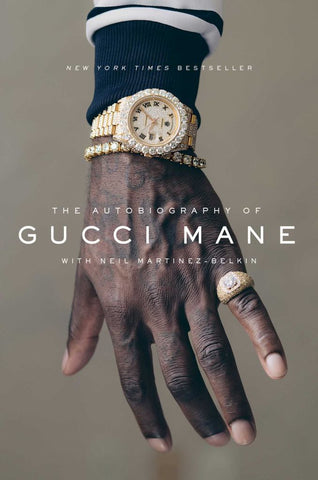 The Autobiography of Gucci Mane  by Gucci Mane - 9781501165320