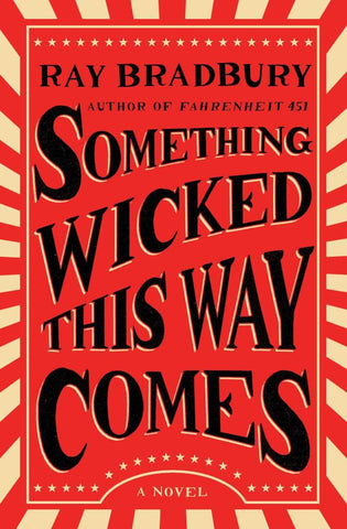 Something Wicked This Way Comes  by Ray Bradbury - 9781501167713