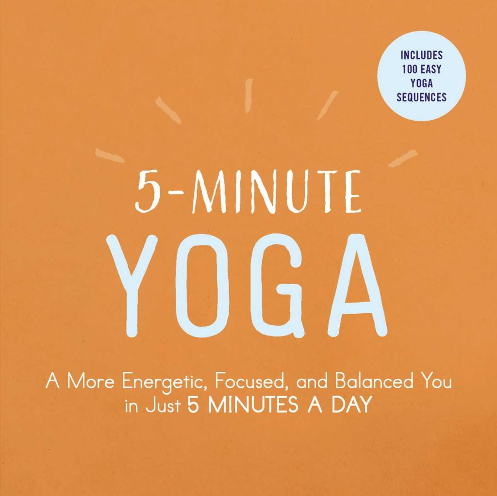 5-Minute Yoga  by Adams Media - 9781507206324
