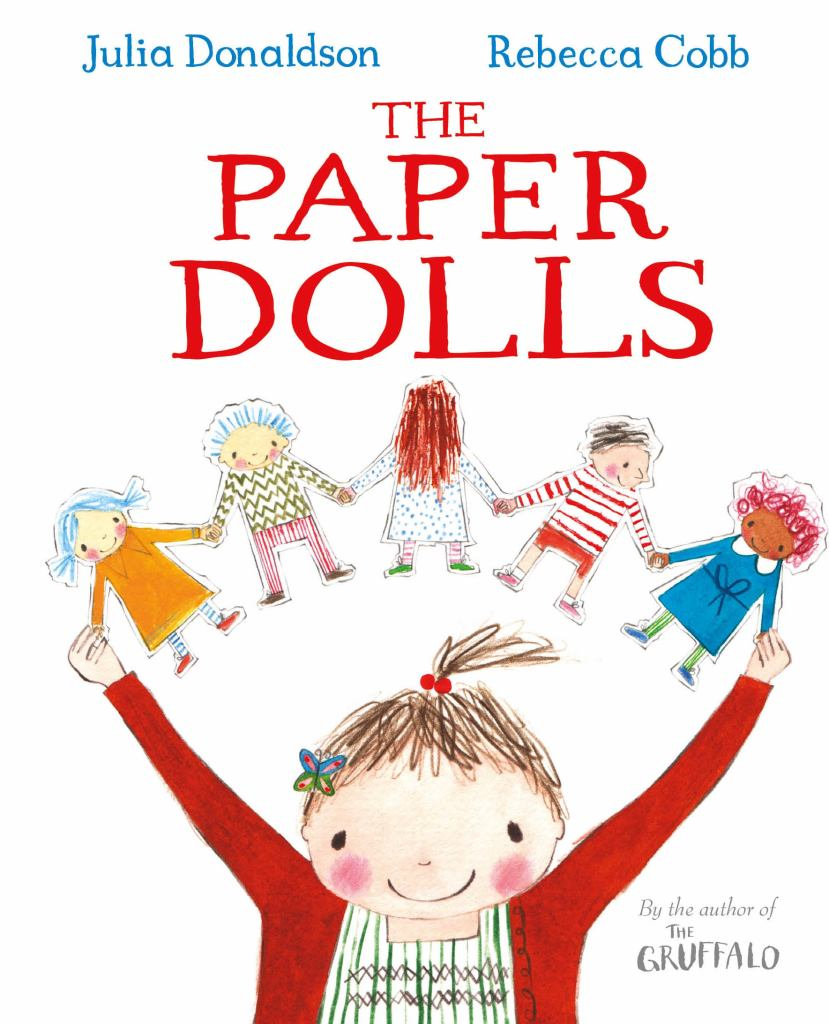 The Paper Dolls  by Julia Donaldson - 9781509805464