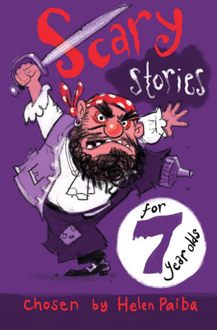 Scary Stories for 7 Year Olds  -