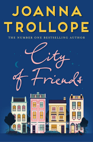 City of Friends  by Joanna Trollope - 9781509823468