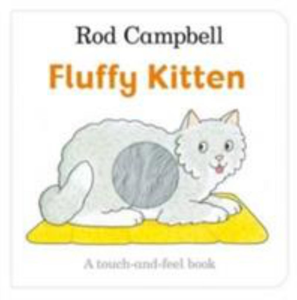 Fluffy Kitten  by Rod Campbell - 9781509836147