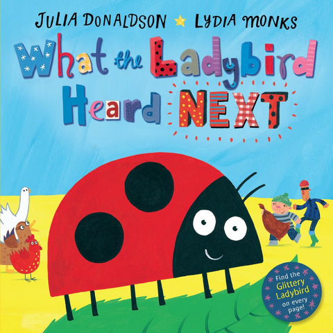 What the Ladybird Heard Next  -