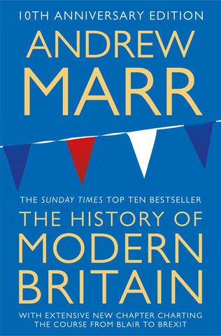 A History of Modern Britain  by Andrew Marr - 9781509839667
