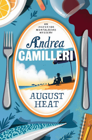 August Heat  by Andrea Camilleri - 9781509850389