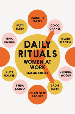 Daily Rituals  by Mason Currey - 9781509852833