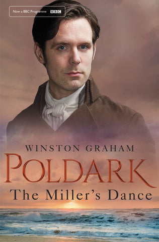 The Miller's Dance  by Winston Graham - 9781509856992