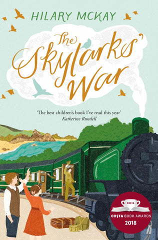 The Skylarks' War  by Hilary McKay - 9781509894963