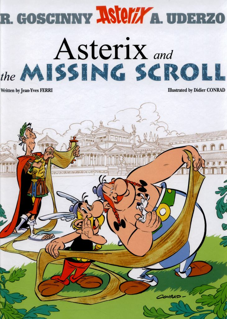 Asterix and the Missing Scroll  by Jean-Yves Ferri - 9781510100459