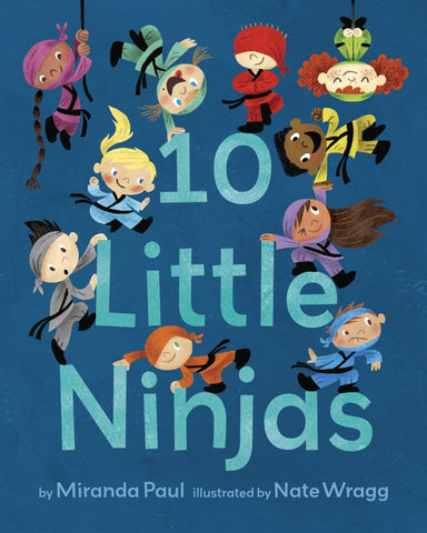 10 Little Ninjas  by Miranda Paul - 9781524770716