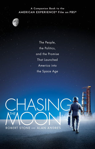 Chasing the Moon  by Robert Stone - 9781524798123