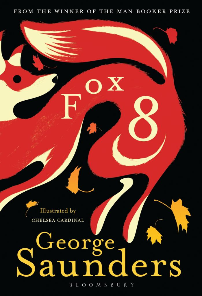 Fox 8  by George Saunders - 9781526606488