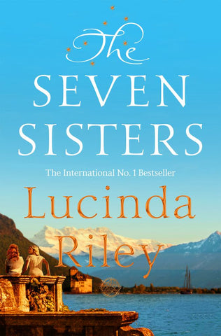 The Seven Sisters  by Lucinda Riley - 9781529003451