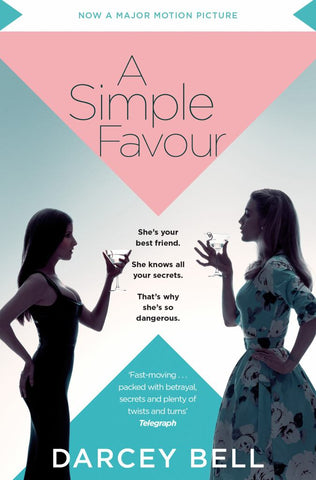 A Simple Favour  by Darcey Bell - 9781529004052