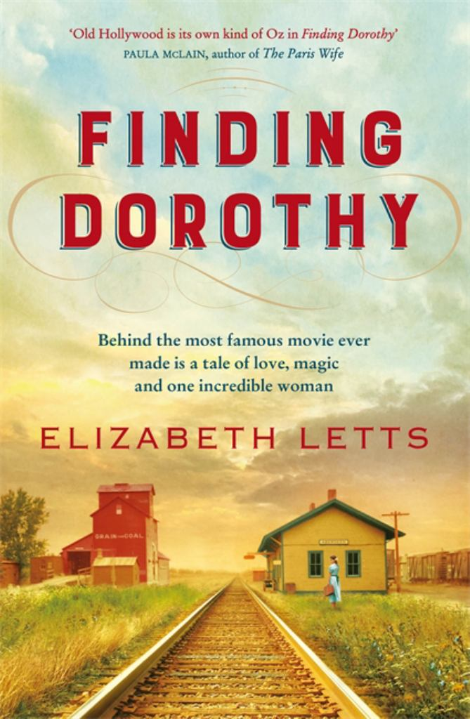 Finding Dorothy  by Elizabeth Letts - 9781529403435