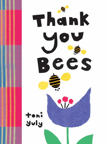 Thank You, Bees  by Toni Yuly (Illustrator) - 9781536211689