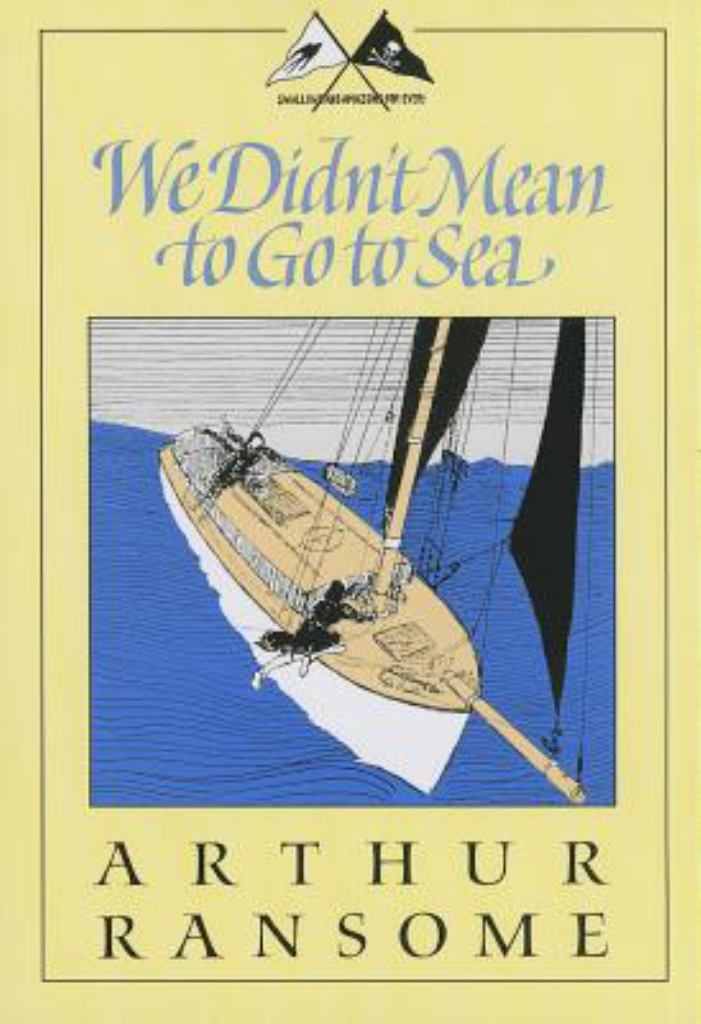 We Didn't Mean to Go to Sea  by Arthur Ransome - 9781567924879