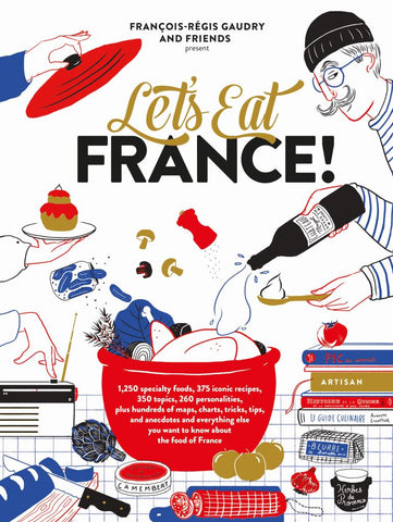 Let's Eat France!  by François-Régis Gaudry - 9781579658762