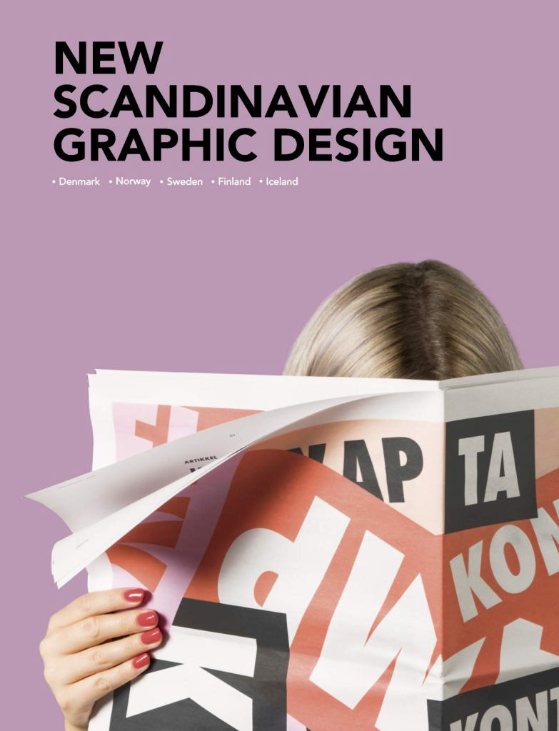 New Scandinavian Graphic Design  by Gingko Press - 9781584237051