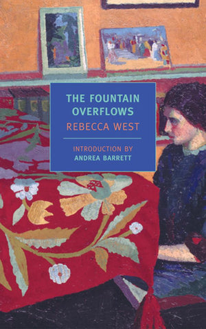 The Fountain Overflows  by Rebecca West - 9781590170342