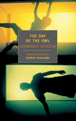 The Day of the Owl  by Leonardo Sciascia - 9781590170618