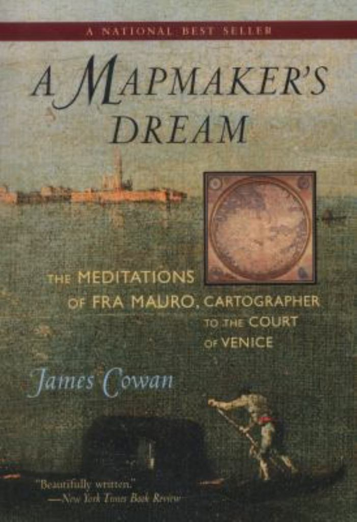 A Mapmaker's Dream  by James Cowan - 9781590305201