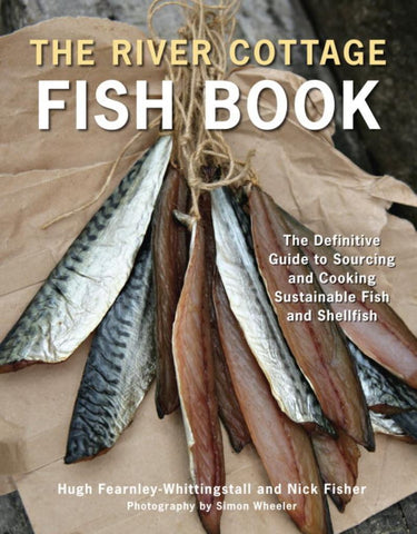The River Cottage Fish Book  by Hugh Fearnley-Whittingstall - 9781607740056