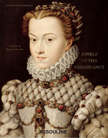 Jewels of the Renaissance  by Yvonne Hackenbroch (Text by) - 9781614282037