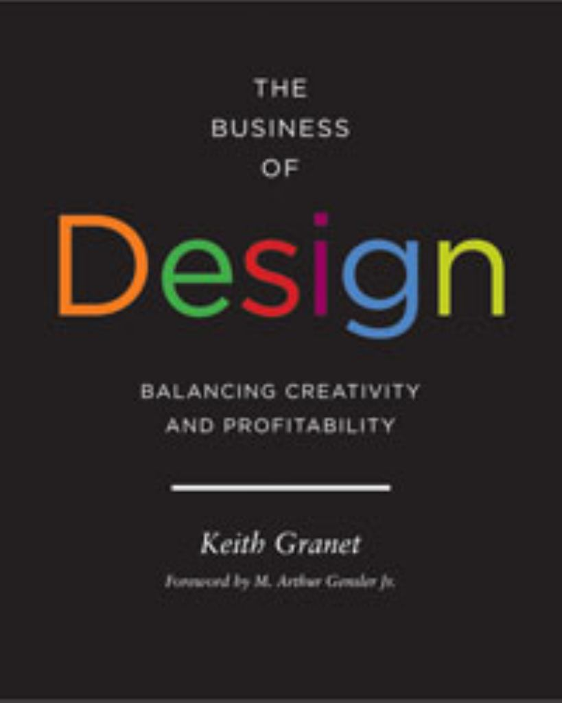 The Business of Design  by Keith Granet - 9781616890186