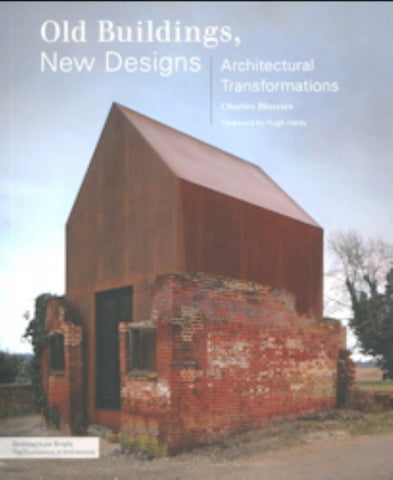 Old Buildings, New Designs  -