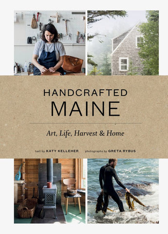 Handcrafted Maine  by Katy Kelleher - 9781616895679
