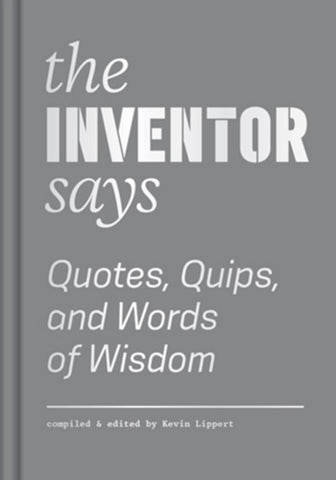 The Inventor Says  -