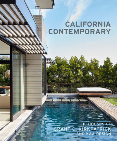California Contemporary  by Grant Kirkpatrick - 9781616896584