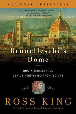 Brunelleschi's Dome  by Ross King - 9781620401934
