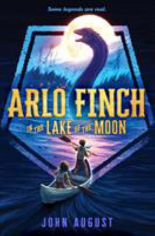 Arlo Finch in the Lake of the Moon  by John August - 9781626728165