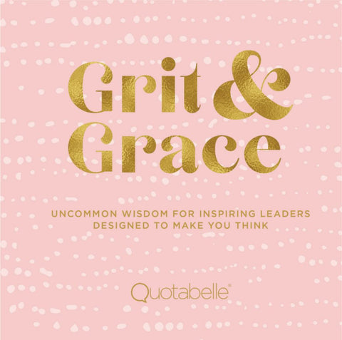 Grit and Grace  -