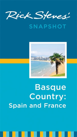 Basque Country - Spain and France  by Rick Steves - 9781631210730